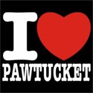 i love pawtucket